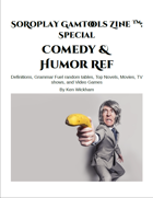 SoRoPlay GamTools Zine: Comedy & Humor Ref