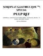 SoRoPlay GamTools Zine: Pulp Ref