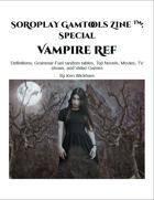 SoRoPlay GamTools Zine: Vampire Ref