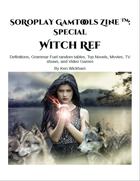 SoRoPlay GamTools Zine: Witch Ref