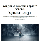 SoRoPlay GamTools Zine: Monster Ref