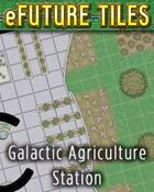 eFuture Tiles: Galactic Agriculture Station