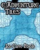 e-Adventure Tiles: Ice Cave Pools