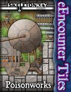 eEncounter Tiles: Poisonworks