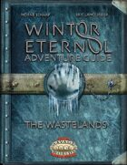 Winter Eternal Adventure Guide: The wastelands