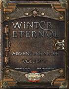 Winter Eternal Adventure Guide: Volume One