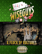 Wiseguys: A Flock of Vultures
