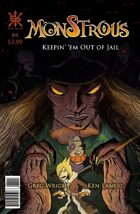 Monstrous #4:  Keepin' 'Em Out of Jail
