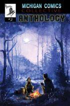Michigan Comics Collective Anthology Volume 2