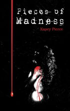 Pieces of Madness