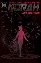 Norah v2 #4:  Incarnation