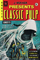 Classic Pulp Ghosts