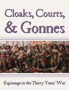 Cloaks, Courts, & Gonnes RPG