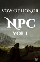 Vow of Honor NPC Volume I