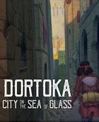 Dortoka: City on the Sea of Glass