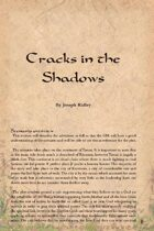 Cracks in the Shadows