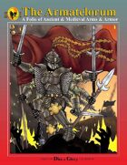 The Armatelorum: A Folio of Ancient & Medieval Arms & Armor