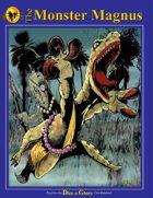 The Monster Magnus Vol.I