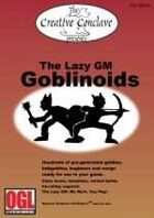 The Lazy GM: Goblinoids