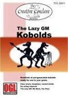 The Lazy GM: Kobolds