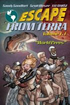 """Escape From Terra, Volume 1.1 - """"World Ceres"""""""