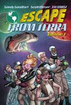 Escape From Terra, Volume 1 [BUNDLE]