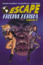 Escape From Terra, Volume 2 [BUNDLE]