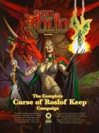 The Complete Curse of Roslof Keep
