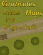 Graticules Maps: Roads and Wagon Trails
