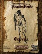 Ancestries of Tombstone Corvus