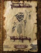 Ancestries of Tombstone Minotanka