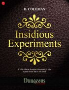 Insidious Experiments (Level 4 PCs)
