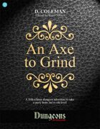 An Axe to Grind (Level 3 PCs)