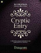 Cryptic Entry (Level 1 PCs)