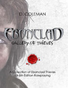 Ebonclad: Gallery of Thieves