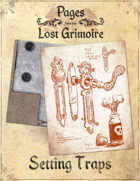 Pages from the Lost Grimoire - Setting Traps / Hard to Handle