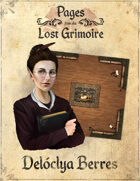 Pages from the Lost Grimoire - Delóclya Berres / By the Book