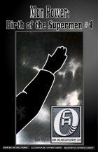 Man Power: Birth of the Supermen Vol. #1 Issue #4