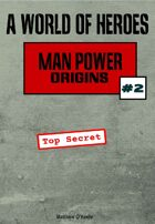 A World of Heroes: Man Power Origins #2