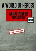 A World of Heroes: Man Power Origins #3