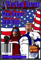 A World of Heroes: Man Power Retaliates #3