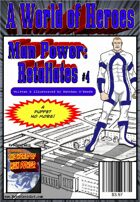 A World of Heroes: Man Power Retaliates #4
