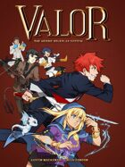 Valor: The Heroic Roleplay System
