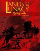 Lands of Lunacy Setting 1E/OSRIC