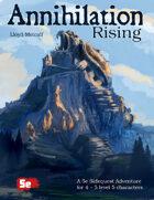 Annihilation Rising (5E)