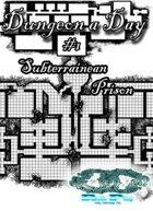 Dungeon a Day #1 - Subterranean Prison