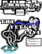 Dungeon a Day #20 the Yeti's cave