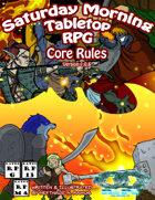 Saturday Morning Tabletop RPG - Core