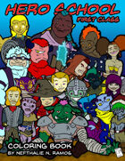 """Hero School - First class """"Coloring Book"""""""