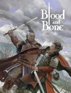 Blood and Bone - Campaign Setting
